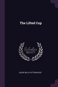Книга под заказ: «The Lifted Cup»