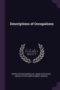Книга под заказ: «Descriptions of Occupations»