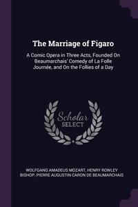 Книга под заказ: «The Marriage of Figaro»