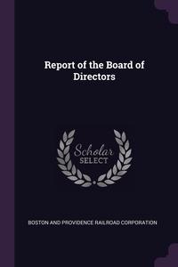 Книга под заказ: «Report of the Board of Directors»