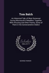 Книга под заказ: «Tom Balch»