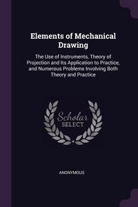 Книга под заказ: «Elements of Mechanical Drawing»