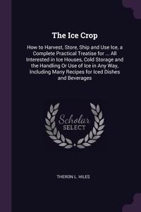 Книга под заказ: «The Ice Crop»