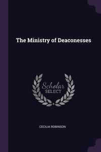 Книга под заказ: «The Ministry of Deaconesses»