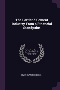 Книга под заказ: «The Portland Cement Industry From a Financial Standpoint»