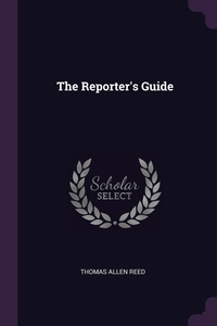 The Reporter's Guide, Thomas Allen Reed обложка-превью