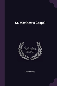 Книга под заказ: «St. Matthew's Gospel»