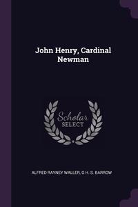 Книга под заказ: «John Henry, Cardinal Newman»