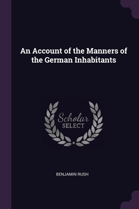 Книга под заказ: «An Account of the Manners of the German Inhabitants»