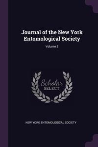 Journal of the New York Entomological Society; Volume 8, New York Entomological Society обложка-превью