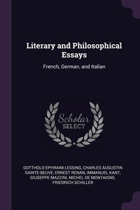 Literary and Philosophical Essays: French, German, and Italian, Gotthold Ephraim Lessing, Charles Augustin Sainte-Beuve, Эрнест Ренан обложка-превью