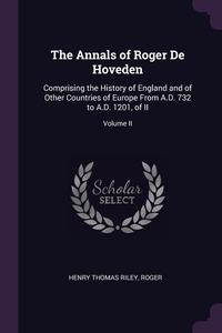 Книга под заказ: «The Annals of Roger De Hoveden»