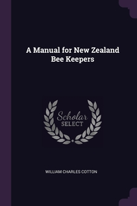 Книга под заказ: «A Manual for New Zealand Bee Keepers»