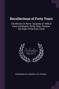 Книга под заказ: «Recollections of Forty Years»