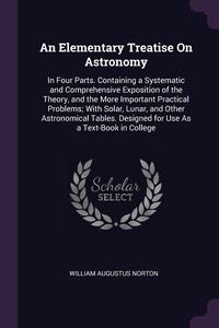 Книга под заказ: «An Elementary Treatise On Astronomy»