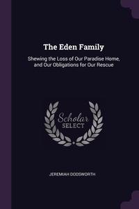Книга под заказ: «The Eden Family»