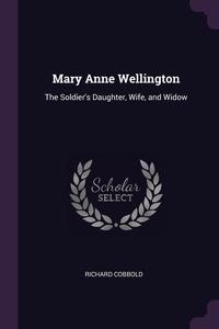 Книга под заказ: «Mary Anne Wellington»