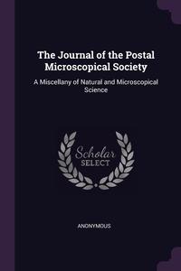 Книга под заказ: «The Journal of the Postal Microscopical Society»
