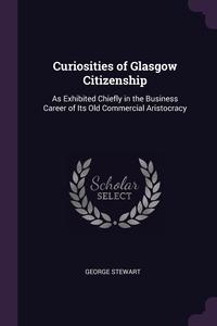 Книга под заказ: «Curiosities of Glasgow Citizenship»