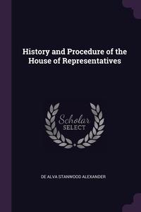 Книга под заказ: «History and Procedure of the House of Representatives»