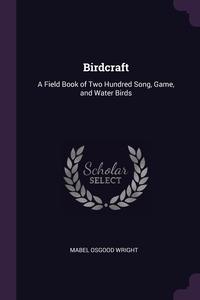 Книга под заказ: «Birdcraft»