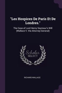 """Книга под заказ: «""""Les Hospices De Paris Et De Londres.""""»"""