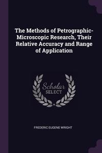 Книга под заказ: «The Methods of Petrographic-Microscopic Research, Their Relative Accuracy and Range of Application»