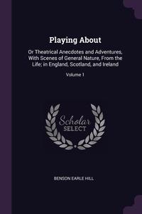 Книга под заказ: «Playing About»