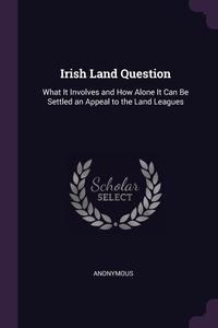 Книга под заказ: «Irish Land Question»
