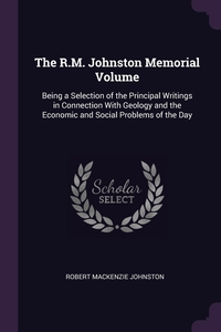 Книга под заказ: «The R.M. Johnston Memorial Volume»