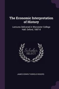 Книга под заказ: «The Economic Interpretation of History»