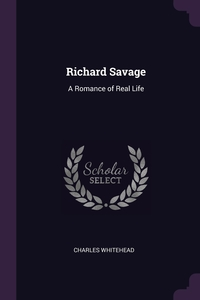 Книга под заказ: «Richard Savage»