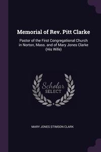 Книга под заказ: «Memorial of Rev. Pitt Clarke»