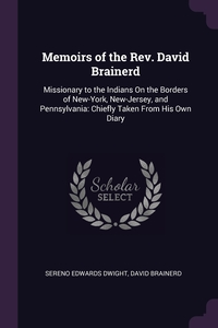 Книга под заказ: «Memoirs of the Rev. David Brainerd»