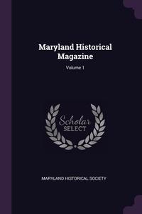 Книга под заказ: «Maryland Historical Magazine; Volume 1»