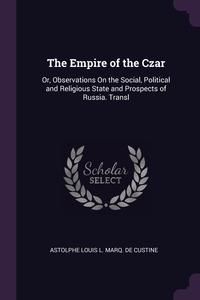 Книга под заказ: «The Empire of the Czar»