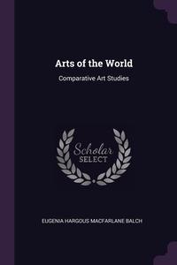 Книга под заказ: «Arts of the World»
