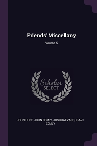 Книга под заказ: «Friends' Miscellany; Volume 5»