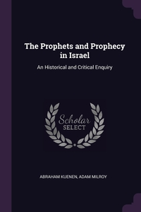 Книга под заказ: «The Prophets and Prophecy in Israel»