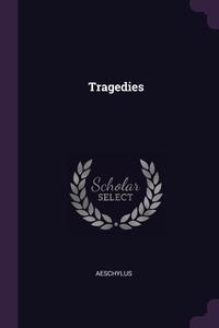 Tragedies, Aeschylus обложка-превью