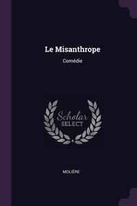Le Misanthrope: Comédie, Molie?re обложка-превью