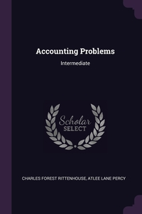 Accounting Problems: Intermediate, Charles Forest Rittenhouse, Atlee Lane Percy обложка-превью