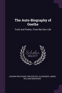 Книга под заказ: «The Auto-Biography of Goethe»