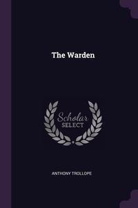 The Warden, Anthony Trollope обложка-превью
