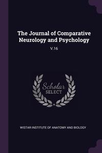 Книга под заказ: «The Journal of Comparative Neurology and Psychology»