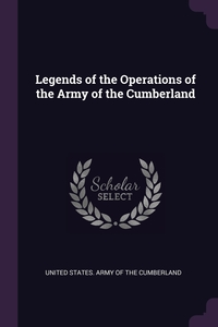 Книга под заказ: «Legends of the Operations of the Army of the Cumberland»