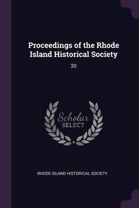 Книга под заказ: «Proceedings of the Rhode Island Historical Society»
