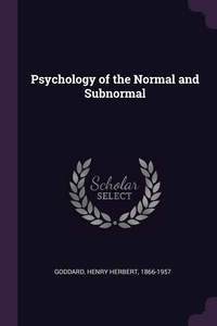 Книга под заказ: «Psychology of the Normal and Subnormal»