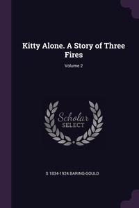 Книга под заказ: «Kitty Alone. A Story of Three Fires; Volume 2»