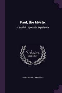Книга под заказ: «Paul, the Mystic»